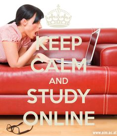 KEEP CALM AND STUDY ONLINE #elearning