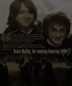 """I want to fix that in my memory forever."" said Ron. Gotta love Mad Eye Moody!"