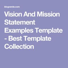 Vision And Mission Statement Examples Template   Best Template Collection