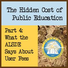 The Hidden Cost of Public Education, Part 4: What the ALSDE Says About User Fees