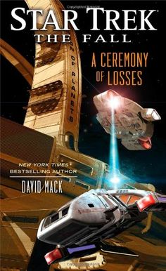 Star Trek: The Fall: A Ceremony of Losses: David Mack: 9781476722245: Amazon.com: Books - See more at : http://www.amazon.com/gp/product/1476722242/ref=as_li_tl?ie=UTF8&camp=1789&creative=390957&creativeASIN=1476722242&linkCode=as2&tag=freeadvert003-20&linkId=XUILFSFNIY6BOGTR
