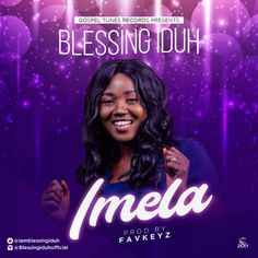 """Nigerian gospel songstress Blessing Iduh dropsa brand new single titled, Imela off her upcoming album.Blessing concludes,""""As God has no interest in financial and material gifts, how else can I show appreciation than to tell Him, """"Imela"""" which means 'Thank you?'. I know God has been faithful to you too one way or another. The fact that you are alive today is itself a testimony. I encourage you to join me in honour of JEHOVAH as we sing to Him, """"Jehovah IMELA""""Listen, Download & ShareDownload Everything Lyrics, Download Gospel Music, Listen Download, Praise And Worship Songs, Music Covers, Greatest Songs, Knowing God, Christian Music, Blessed"""