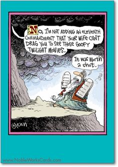 Whew is right herman man pinterest septic system church no im not adding an eleventh commandment that your wife cant drag you to see those goofy twilight movies find this pin and more on religious funny cards bookmarktalkfo Images