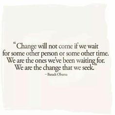 Be the change!👊
