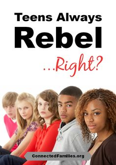 teen rebellion why do youngsters rebel Teenage rebellion you're tearing me apart rebel without a cause, a 1955 warner film starring james dean rebel without a cause is a story about a rebellious, troubled teen according to david elkind, phd, in an article on webmd, teenagers: why do they rebel (written by jeanie lerche.