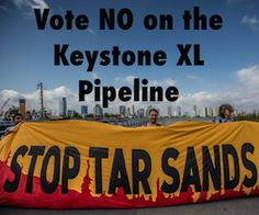 National Call In! Stop the KeystoneXL Pipeline!