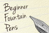 Beginner fountain pens guide from JetPens. (Best source for pens online!)