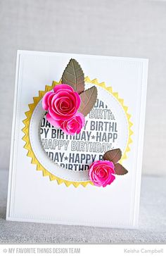 Spotlight Sentiments, Mini Royal Roses Die-namics, Pinking Edge Circle STAX Die-namics, Rolled Scallop Rose Die-namics, Royal Leaves Die-namics - Keisha Campbell  #mftstamps