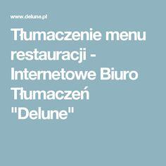 """Tłumaczenie menu restauracji - Internetowe Biuro Tłumaczeń """"Delune"""""""