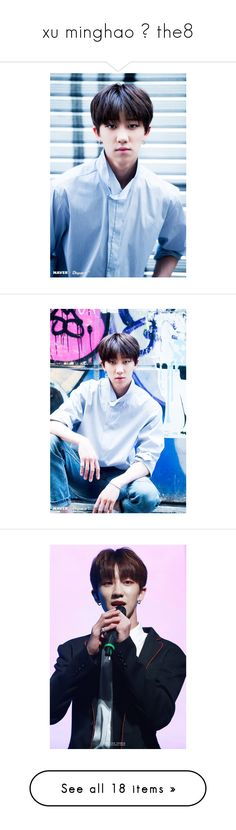 """xu minghao ➟ the8"" by seungvie ❤ liked on Polyvore featuring people and seventeen"