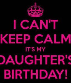CAN'T KEEP CALM IT'S MY DAUGHTER'S