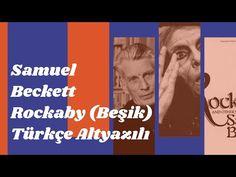 Tugay Kaban: Samuel Beckett - Rockaby (Beşik) - 1981 Türkçe Alt... Samuel Beckett