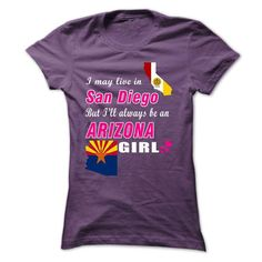 nice Always Be An Arizona Girl! Check more at http://9names.net/always-be-an-arizona-girl/