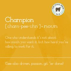 For all you who know what it`s like to be a champion!