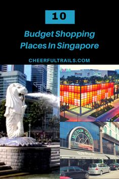 10 Best Places For Budget Shopping in Singapore
