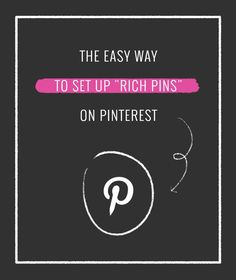 "The Easy Way to Set Up ""Rich Pins"" on Pinterest"
