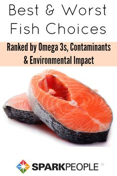 Best and Worst Fish Choices. Wow, good to know!! | via @SparkPeople #fish #nutrition #eatbetter #healthy #diet #health