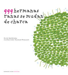 999 hermanas ranas se mudan de charca Ken Kimura y Yasunari Murakami Early Childhood, Storytelling, Herbs, Album, Html, School, Google, Blog, Children's Library
