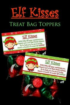 Elf Kisses - Treat Bag Toppers by Christmas Treat Bags, Christmas Favors, Merry Christmas, Christmas Snacks, Christmas Goodies, Christmas Printables, Christmas Candy, Homemade Christmas, Holiday Fun