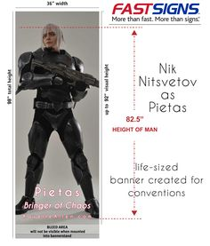 This life-size banner of Pietas will be used at conventions to promote the Bringer of Chaos series. The model is Nik Nitsvetov. Created by FastSigns.