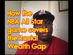 How the NBA All Star game covers the Racial Wealth Gap