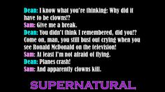 Quote from the Show Supernatural,  -Sam and Dean Winchester