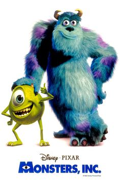 Monsters, Inc.  I can't even begin to explain how much I love this movie!  I cry every time I watch it!