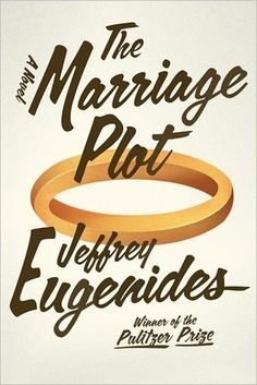 The Marriage Plot by Jeffrey Eugenides. Selected by @jacqtothefuture
