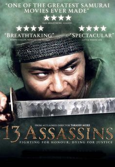 13 Assassins  [Good] Brutal, Bloody and at times Shocking. This is an excellent Samurai movie showing the actions of a dedicated group to deal with the problem of a brutal leader surreptitiously. The first 2/3 of the movie deals with development of the group and their plans to deal with the protagonist. It is well filmed and acted, and portrays life as it was. The showdown at the end is brutal yet poignant. If you like period Oriental films, this is a must.