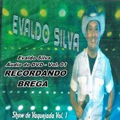 Evaldo Silva – Áudio do DVD – Vol. 01