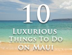luxurious things to do