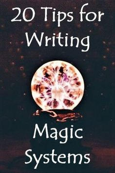 So, you know you want to write a story with magic in it, but you want to come up with something new. Where do you start? The possibilities are practically endless. Below I have compiled a list of questions you can ask yourself to get started and then a few ideas for the basis of a magic system. Some general questions: 1) The most important thing for you to decide about your magic system is what the cost is for the users. (I wish I could take credit for this but I got it from Orson Scott…