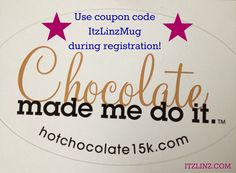 Hot Chocolate 15k or 5k Race Coupon Code: ITZLINZMUG