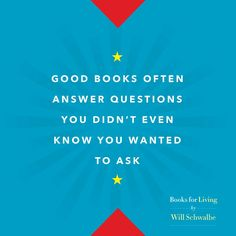 Good Books, Knowing You, Life, Great Books