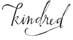 Kindred Blog. Reminds me of my favorite, Anne Shirley. Inspired to be more like her.