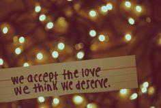 """""""Accettiamo l'amore che pensiamo di meritare"""": come ti valuti? - http://www.chizzocute.it/accettiamo-lamore-pensiamo-meritare-ti-valuti/"""