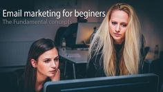 Email marketing for beginners fundamental concepts
