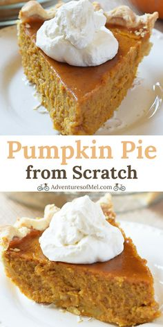 Classic Pumpkin Pie from Scratch - Adventures of Mel Classic Pumpkin Pie, straight from Grandma's recipe box. The best ever traditional pumpkin pie recipe that's perfect for the holiday dessert table! Punkin Pie Recipe, Fresh Pumpkin Pie Recipe, Traditional Pumpkin Pie Recipe, Pumpkin Pie From Scratch, Perfect Pumpkin Pie, Low Carb Pumpkin Pie, Best Pumpkin Pie, Vegan Pumpkin Pie, Pumpkin Pie Bars