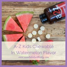 doTERRA kid's vitamins will come in watermelon flavor.  Available October 2016.
