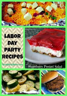 20 Awesome Labor Day Party Recipes labor day party #party #laborday