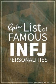 Famous INFJs - I do NOT agree with Taylor Swift being typed as INFJ (she seems to use a lot of Si), otherwise its a pretty good list
