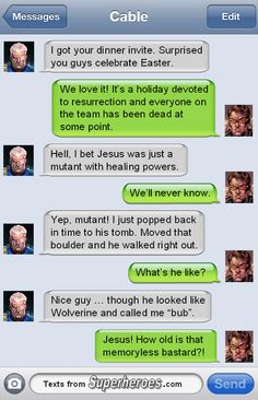 Texts from superheroes