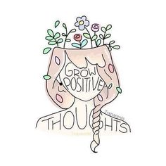 Grow positive thoughts. #positivitynote #upliftingyourspirit