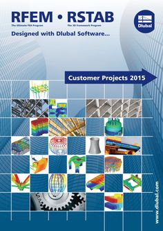 Designed with Dlubal Software: New Brochure Customer Projects | https://www.dlubal.com/en | #bim #cad #cae #concrete #connections #crosssections #dlubal #dynamics #eurocode #engineering #engineeringsoftware #fea #fem #glass #industrialconstruction #mechanicalengineering #membrane #plantengineering #rfem #rstab #timber #steel #steelconstruction #structuralanalysis #structuralengineering #tower