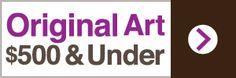 aRT Originals $500 & Under