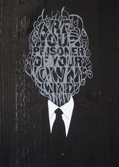 are you a prisoner of your own mind