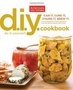 The America's Test Kitchen DIY Cookbook. #Cookbook