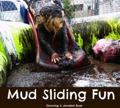 Mud sliding fun + lots of other fun play ideas using mud