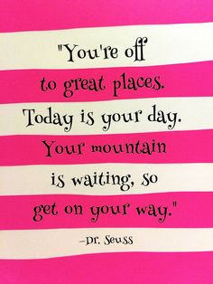 Oh the Places You'll Go Dr. Seuss Wall Quote: by TheKingAndThePawn