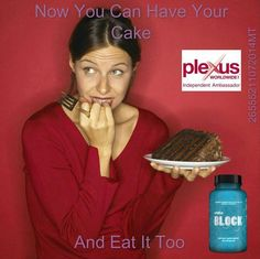 You don't have to feel guilty for having that delicious piece of cake with the help of Plexus Block   Plexus Block does just what its name suggests—it blocks starches and sugars from converting to glucose in the body, thereby promoting healthy blood sugar levels and contributing to an enhanced state of overall wellness. Block slows the absorption of starch and sugar for healthy glucose levels and reduces starch and sugar from converting to glucose in the body by up to 48%.